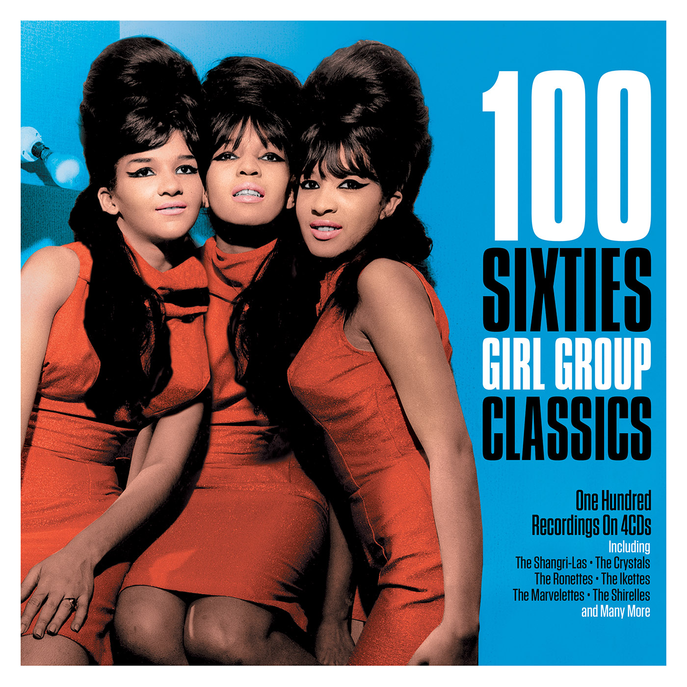 The 100 Group: 100 Sixties Girl Group Classics